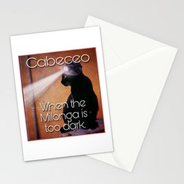 Milonga Cat - When the Milonga is Too Dark Stationery Cards