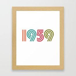 Vintage 1959 birthday birthday idea 60 years Framed Art Print