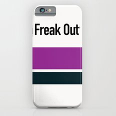 FREAK OUT iPhone 6s Slim Case