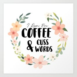 Coffee & Cuss Words Art Print