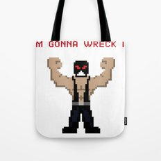 Bane's Gonna Wreck It Tote Bag