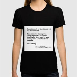 The beauty of all literature - F Scott Fitzgerald T-shirt