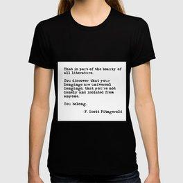 The beauty of all literature - F Scott Fitzgerald T-shirt