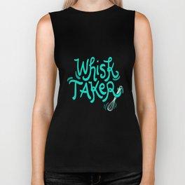 The Whisk Taker! - Gift Biker Tank