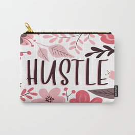 HUSTLE - Floral Phrases Carry-All Pouch