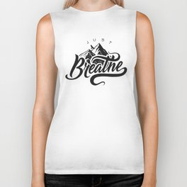 JUST BREATHE Biker Tank