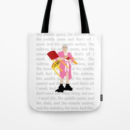 "The Jerk ... ""All I need"" Tote Bag"