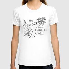 Mayan 2012 Clarion Call (Tshirt) T-shirt