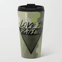 Love is Patient Travel Mug