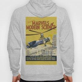 Marvels of Modern Science Hoody