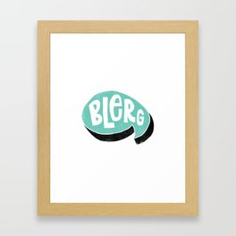 BLERG Framed Art Print