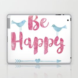 Be happy watercolor Typography with birds Laptop & iPad Skin