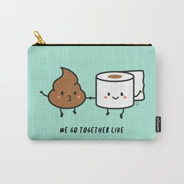 We go together like... Carry-All Pouch