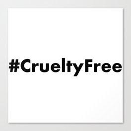 Hashtag Cruelty Free Canvas Print