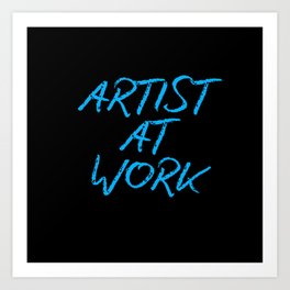Artist at Work (blue) Art Print