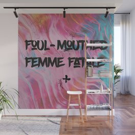 Foul-Mouthed Femme Fatale Wall Mural