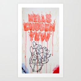 Hell's Chosen Few Art Print