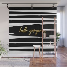 Hello Gorgeous, Black and White Striped, Gold Quote Wall Mural