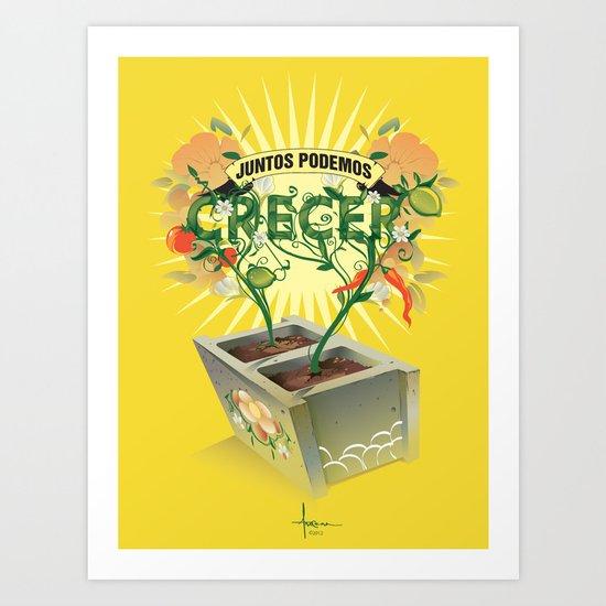 JUNTOS PODEMOS CRECER Art Print