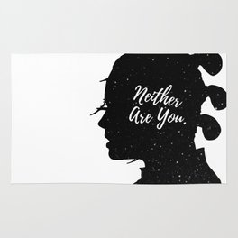 Neither Are You - Rey (space) Rug