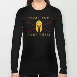 ΜΟΛΩΝ ΛΑΒΕ - Come and Take Them Long Sleeve T-shirt