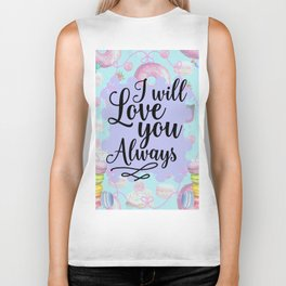 I Will Love you Always - Sweet Shop Doughnut Macaron Biker Tank
