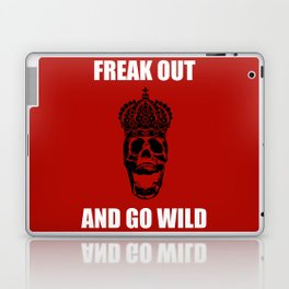 Freak Out And Go Wild Laptop & iPad Skin
