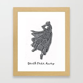 Darth Fade-away! Framed Art Print