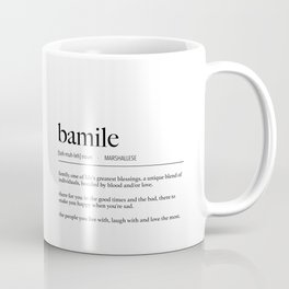 Marshall Islands Marshallese Bamile (Family) Definition Coffee Mug