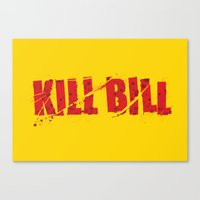 kill bill Canvas Prints featuring Kill Bill by Osman SARGIN