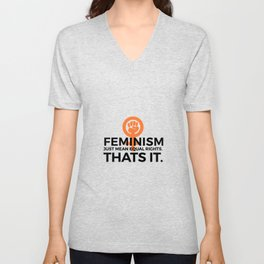 Equal Rights | Feminism Quote Feminists Gifts Unisex V-Neck