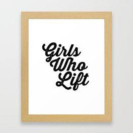 Girls Who Lift Framed Art Print