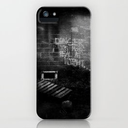 DANGER IS MOST REAL AT NIGHT... iPhone Case