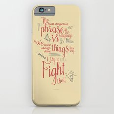 Grace Hopper sentence - I always try to Fight That - Color version, inspiration, motivation, quote iPhone 6s Slim Case