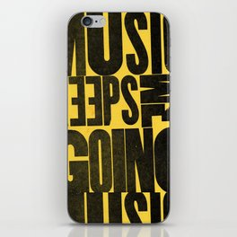 Music Keeps Me Going iPhone Skin