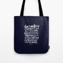 Psalm 46: 1-3 x Navy Tote Bag