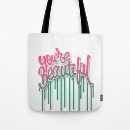 You're Beautiful Tote Bag