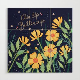 Chin Up Buttercup Wood Wall Art
