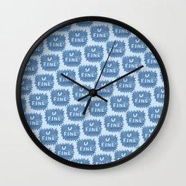 U FINE! Wall Clock