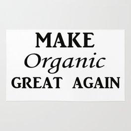 Make organic great again Rug