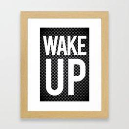 Wake Up. Framed Art Print