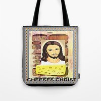 christ Tote Bags featuring CHEESES CHRIST by Kathead Tarot/David Rivera