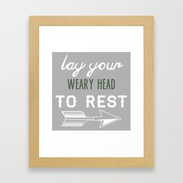 Lay your weary head to rest  Framed Art Print