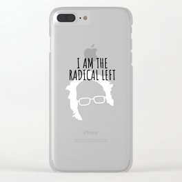 I Am the Radical Left Bernie 2020 Clear iPhone Case