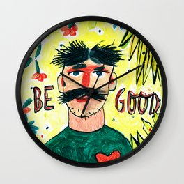 Be good! Wall Clock