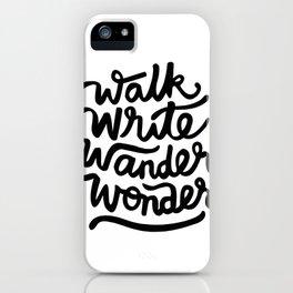 Walk Write Wander Wonder (White) iPhone Case
