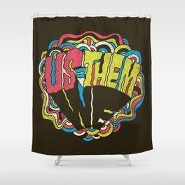US = THEM Shower Curtain