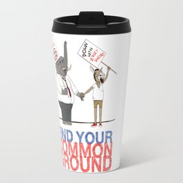Find Your Common Ground political poster Travel Mug