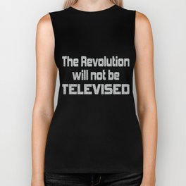 This is the awesome revolutionary Shirt Those who make peaceful The revolution will not be televised Biker Tank
