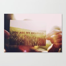 You are My Beloved... Canvas Print